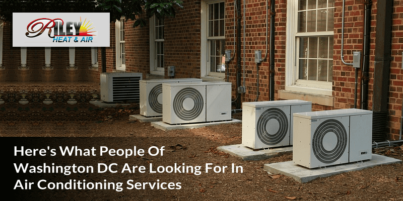 Here's what people of wastington DC are looking for in Air conditioning Services